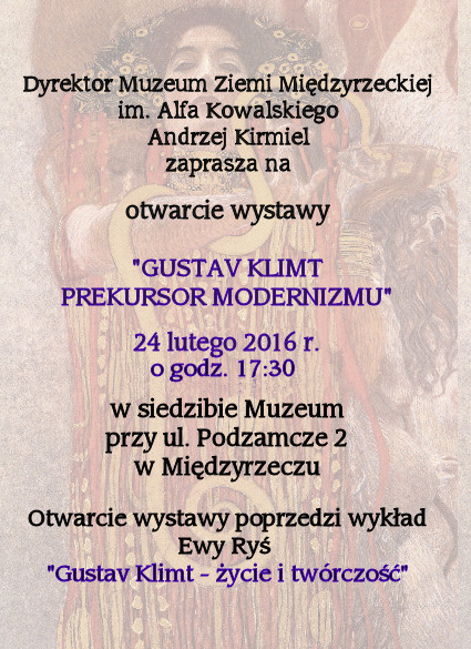 24 luty 2016 – Gustav Klimt – prekursor modernizmu – wystawa