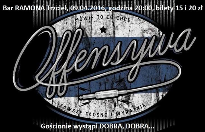 Koncert zespołu OFENSYWA w Pubie RAMONA w Trzcielu