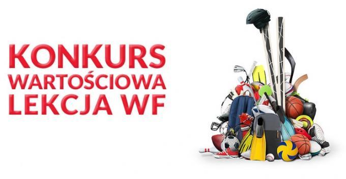 """""""Wartościowa lekcja WF"""" – konkurs dla uczniów z powiatu międzychodzkiego"""