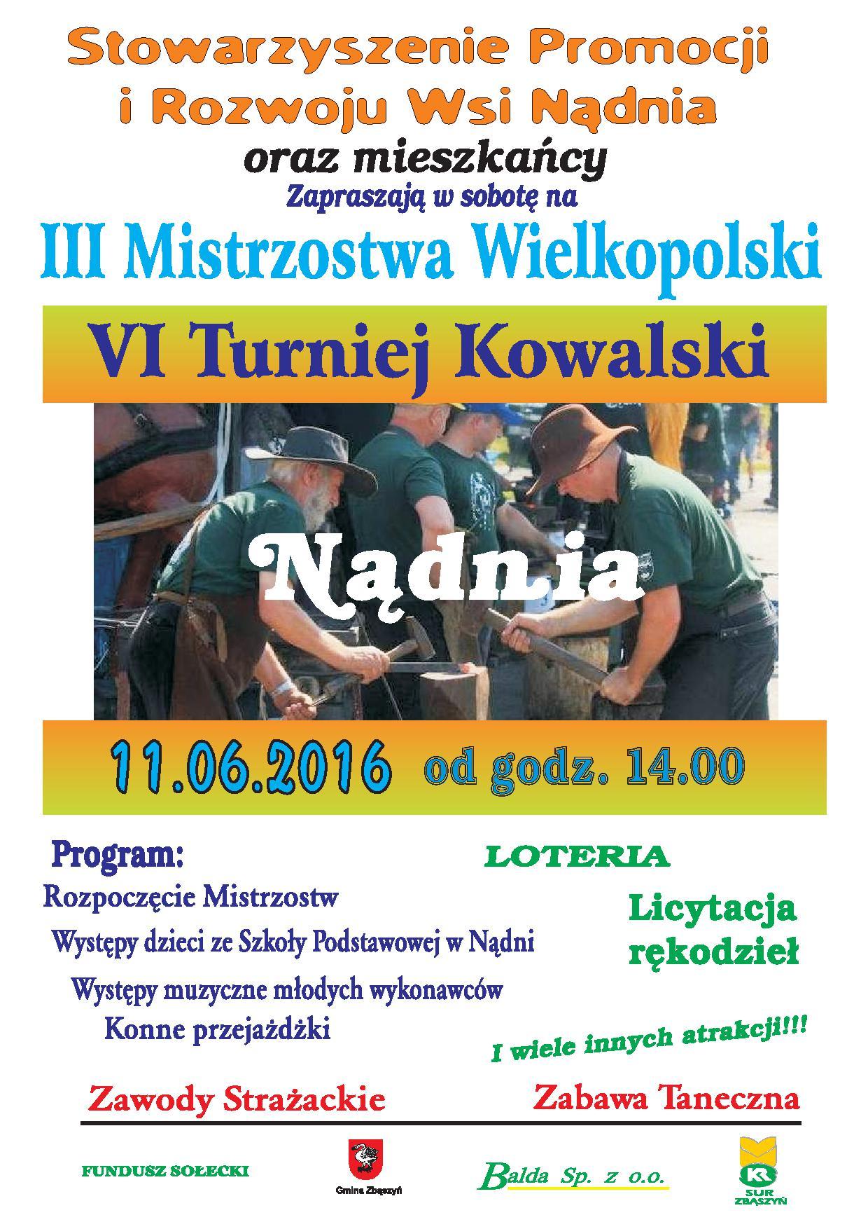 11 czerwca 2016 r. Kowale zawitają do Nądni (gm. Zbąszyń)